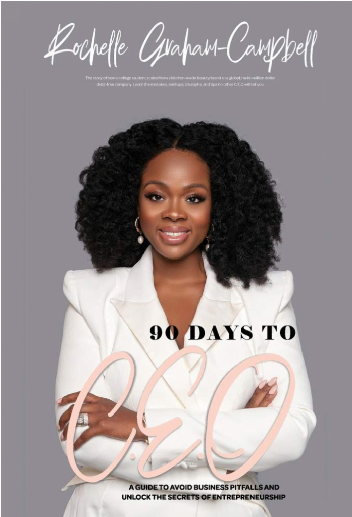 Rochelle's new book, 90 Days to CEO.